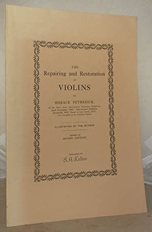 The Repairing and Restoration of Violins