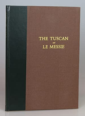 The Tuscan and Le Messie