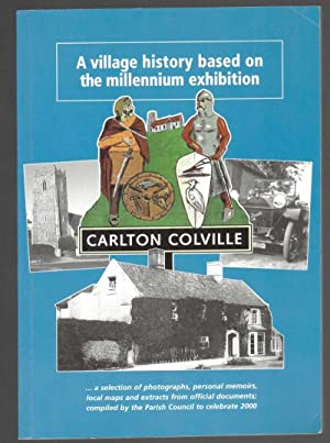 Carlton Colville: A Village History Based on: Goffin, Mary; Davies,
