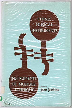 Ethnic Musical Instruments : Identification - Conservation: Jenkins, Jean (editor)