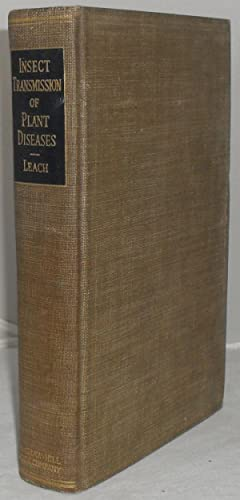 Insect Transmission of Plant Diseases: Leach, Julian Gilbert