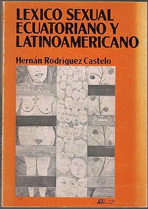 Lexico Sexual Ecuatoriano y Latinoamericano: Castelo, Hernan Rodriguez