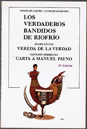 Los Verdaderos Bandidos de Riofrio: Felipe Galvez: Vereda de la Verdad: Napoleon Rodriguez: Carta a...