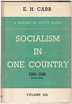 A History of Soviet Russia: Socialism in: Carr, Edward Hallett