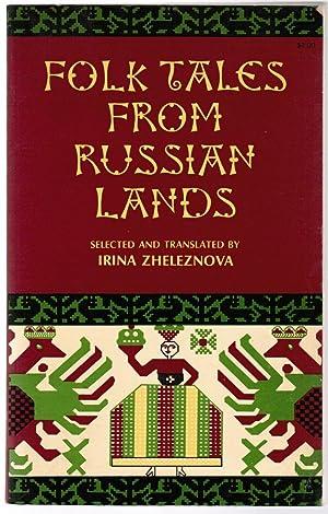 Folk Tales from Russian Lands: Zheleznova, Irina