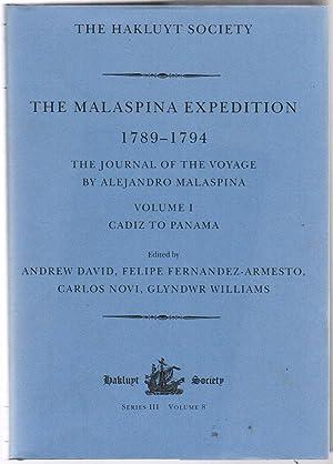 The Malaspina Expedition 1789-1794: Journal of the: Malaspina, Alejandro