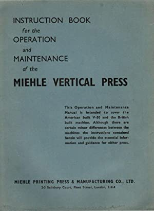 Instruction Book for the Operation and Maintenance: Miehle Printing Press