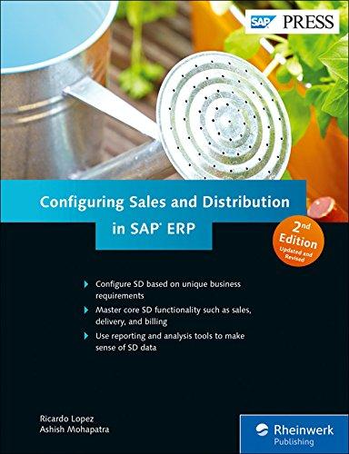 SAP Sales and Distribution (SAP SD) Configuration Guide (2nd