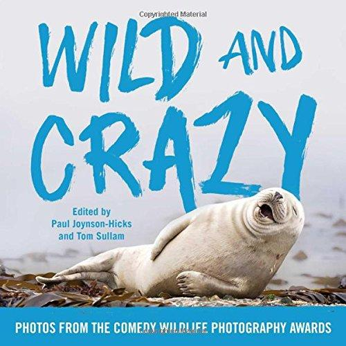 Wild and Crazy: Photos from the Comedy Wildlife