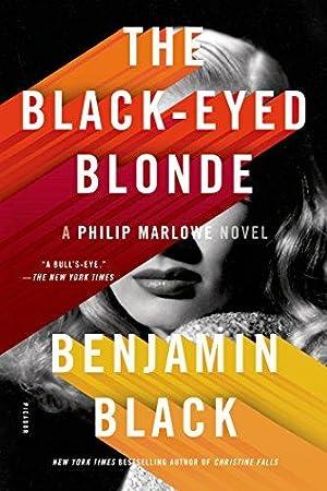 The Black-Eyed Blonde: A Philip Marlowe Novel: Black, Benjamin