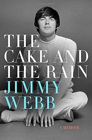 The Cake and the Rain: A Memoir: Webb, Jimmy