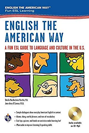 English the American Way: A Fun ESL: Murtha M.A., Sheila