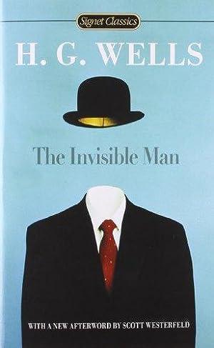 The Invisible Man (Signet Classics): Wells, H.G.