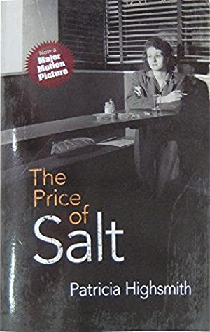 The Price of Salt: Highsmith, Patricia