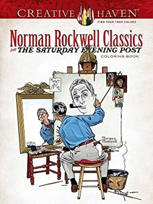 Creative Haven Norman Rockwell Classics from The: Rockwell, Norman; Jackson,