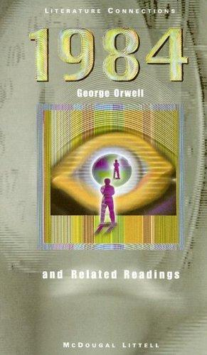 1984 and Related Readings (Literature Connections): Orwell, George