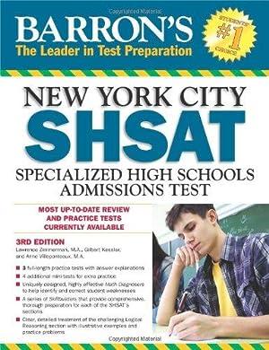Barron's New York City SHSAT, 3rd Edition: Zimmerman, Lawrence; Kessler,