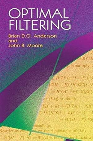 Optimal Filtering: Anderson, Brian D.