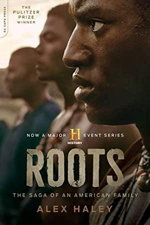 Roots: The Saga of an American Family: Haley, Alex