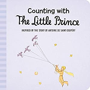 Counting with the Little Prince: Saint-Exupéry, Antoine de