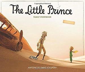 The Little Prince Family Storybook: Unabridged Original: de Saint-Exupéry, Antoine