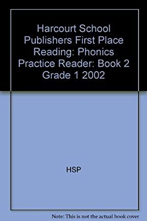 Harcourt School Publishers First Place Reading: Phonics: HARCOURT SCHOOL PUBLISHERS