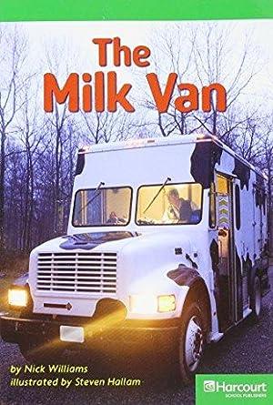 Milk Van, Advanced Reader Grade 1: Harcourt: Hsp