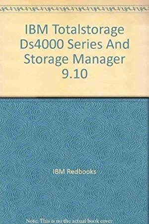 IBM Totalstorage Ds4000 Series And Storage Manager: IBM Redbooks