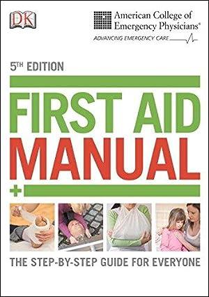 ACEP First Aid Manual, 5th Edition (Dk: DK