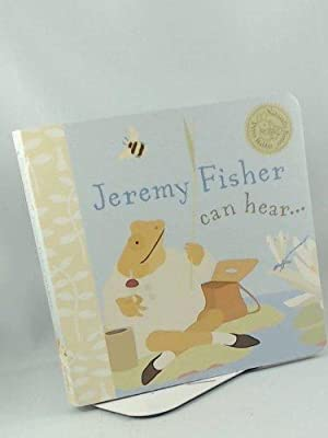 Jeremy Fisher Can Hear: Unknown