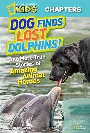 National Geographic Kids Chapters: Dog Finds Lost: Carney, Elizabeth