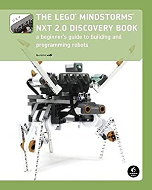The LEGO MINDSTORMS NXT 2.0 Discovery Book: Valk, Laurens