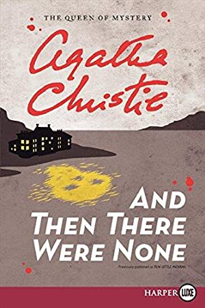 And Then There Were None: Christie, Agatha