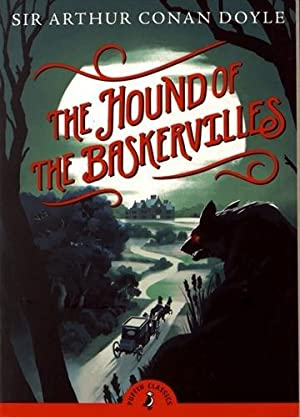 The Hound of the Baskervilles (Puffin Classics): Doyle, Sir Arthur