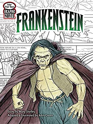 Color Your Own Graphic Novel FRANKENSTEIN (Dover: Shelley, Mary; Coloring