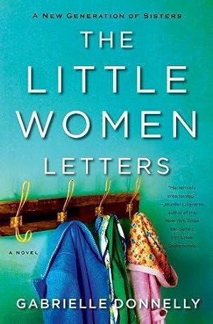The Little Women Letters: Donnelly, Gabrielle