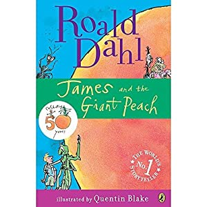 James and the Giant Peach: Dahl, Roald