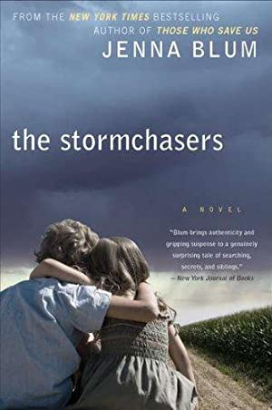 The Stormchasers: A Novel: Blum, Jenna