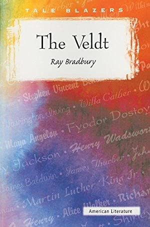 The Veldt (Tale Blazers): Bradbury, Ray
