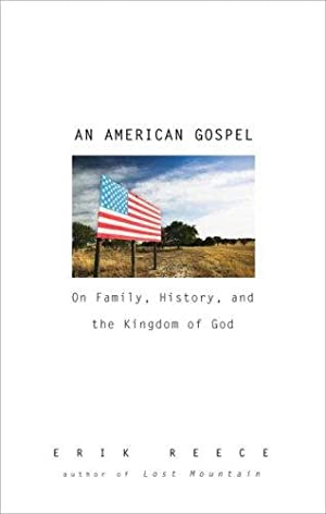 AN American Gospel: On Family, History, and: Reece, Erik