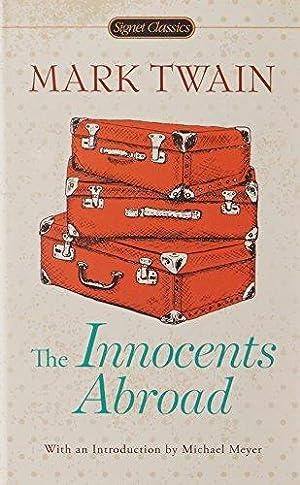 The Innocents Abroad (Signet Classics): Twain, Mark