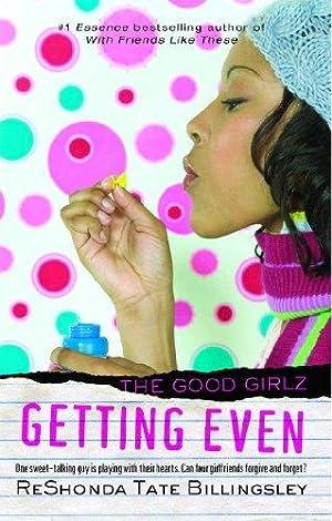 Getting Even (Good Girlz): Billingsley, ReShonda Tate