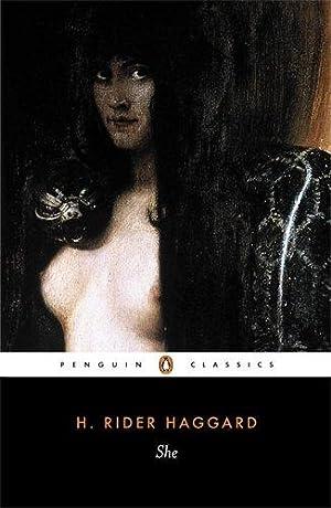 She (Penguin Classics): Haggard, H. Rider
