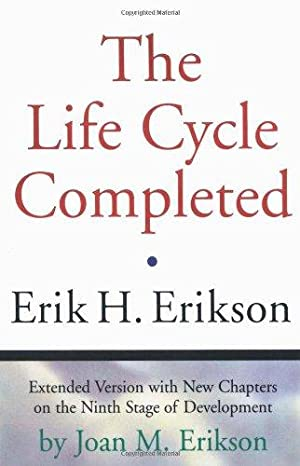 The Life Cycle Completed (Extended Version): Erikson, Erik H.;
