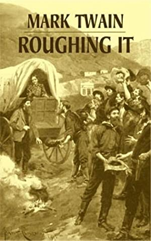Roughing It (Dover Books on Literature &: Twain, Mark