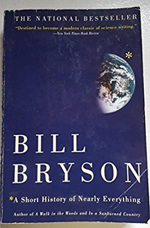 A Short History of Nearly Everything: Bryson, Bill