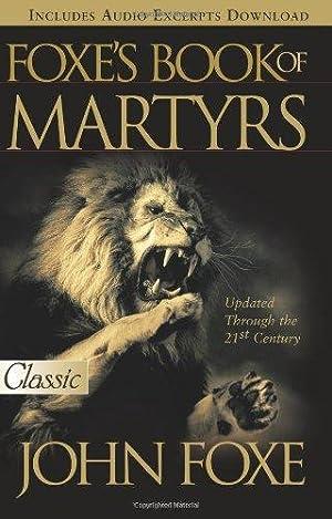 Foxe's Book of Martyrs (Pure Gold Classics): Foxe, John