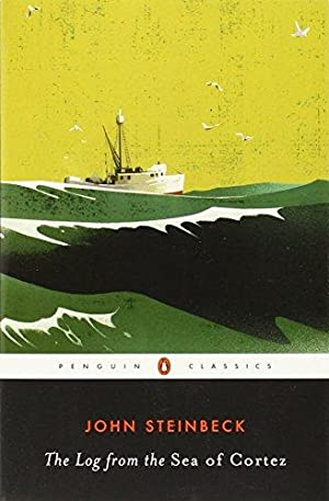 The Log from the Sea of Cortez: Steinbeck, John