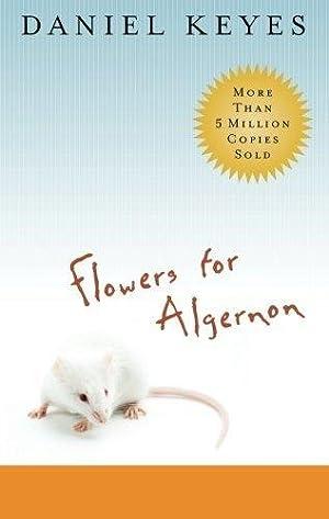 Flowers for Algernon: Keyes, Daniel