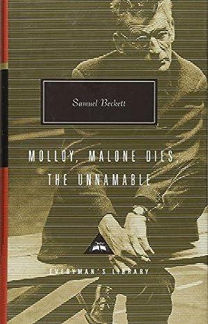 Molloy, Malone Dies, The Unnamable (Everyman's Library): Beckett, Samuel